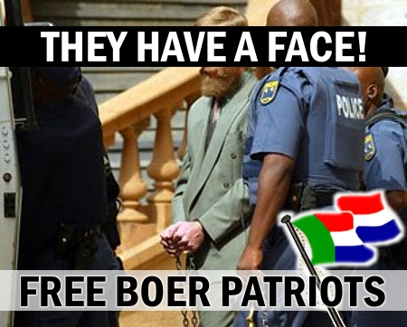 They have a face! Free Boer patriots!